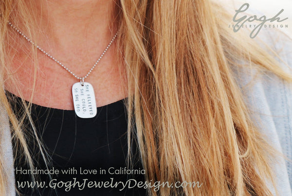 Sterling silver she believed she could dog tag necklace