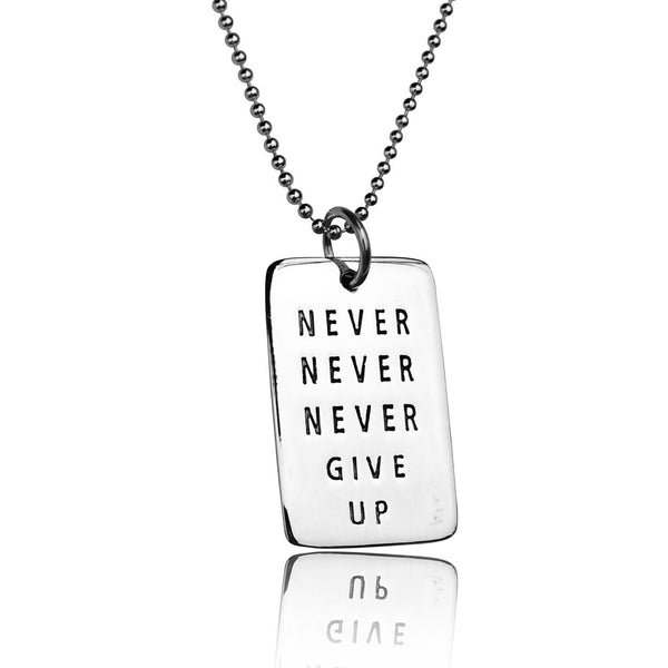 Never Give Up Sterling Silver Inspirational Dog Tag Necklace