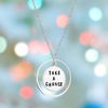 Inspirational Sterling Silver Take a Chance Necklace