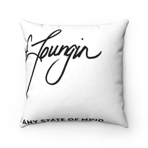 Life of Loungin Spun Pillow - Life of Loungin