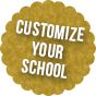 Customize your School