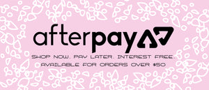 AfterPay available on orders over $50