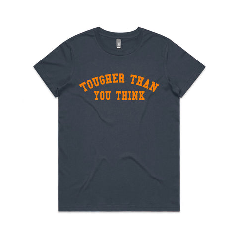 Tougher Than You Think Tee PRE-ORDER