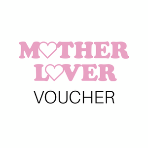 Mother Lover Voucher