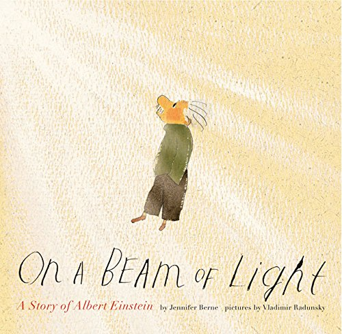 On a Beam of Light: A Story of Albert Einstein