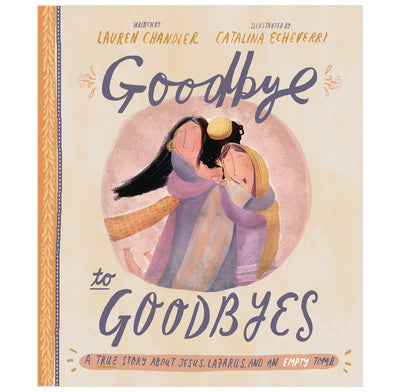 Goodbye to Goodbyes