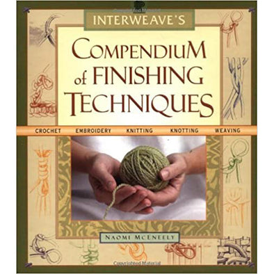 Interweave Press Compendium Of Finishing Techniques
