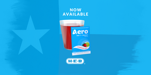 Aero® Launches its Brand into Retail Giant H-E-B Statewide throughout Texas