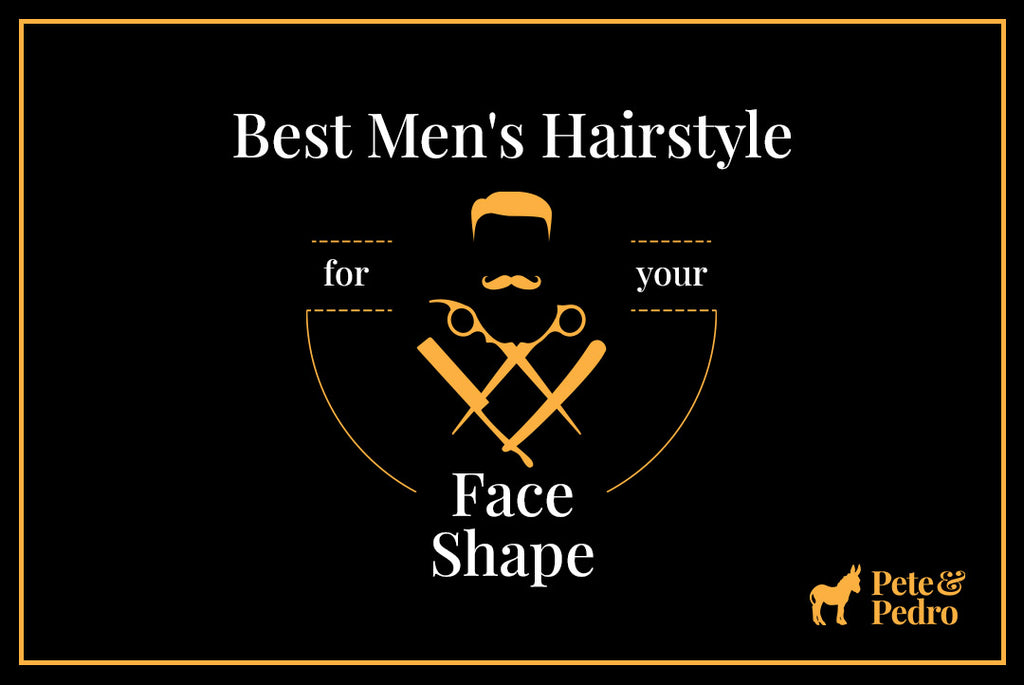 Best Men's Hairstyle for Your Face Shape
