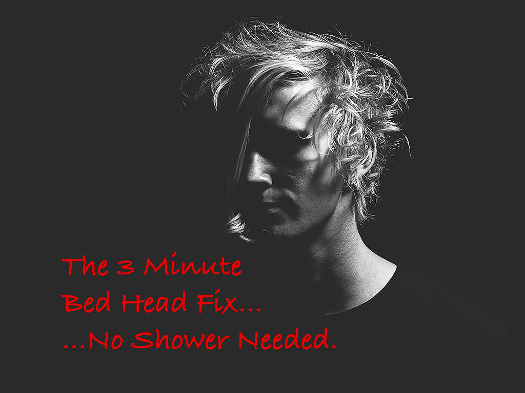 The Three Minute Bed Head Fix - No Shower Needed