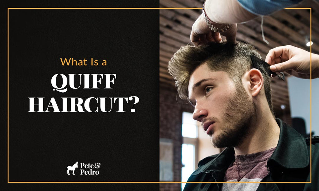 What Is a Quiff Haircut?