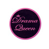 Birthday Party Supplies - Drama Queen Button