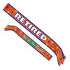 Retirement Party Supplies - Retired Satin Sash