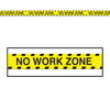 Over the Hill Party Supplies - No Work Zone' Party Tape