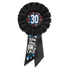 30 It's The Big One Rosette