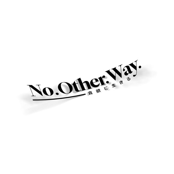 No Other Way - Die Cut