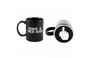 """Have a Nice Day"" Coffee Mug Surprise - Hey Trending"
