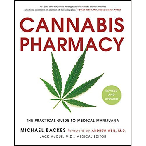 Cannabis Pharmacy: The Practical Guide to Medical Marijuana -- Revised and Updated Paperback – November 14, 2017