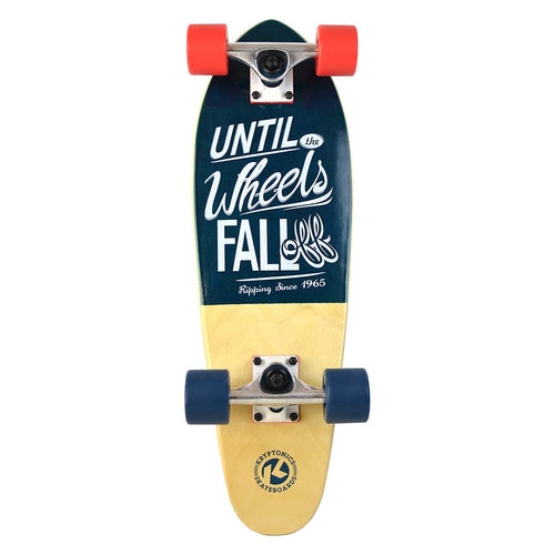 "25"" Mini Cruiser- FOR LIFE"