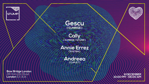 Tickets for 09-12-2017 Stump with Gescu, caLLy, Annie Errez, AndreeA