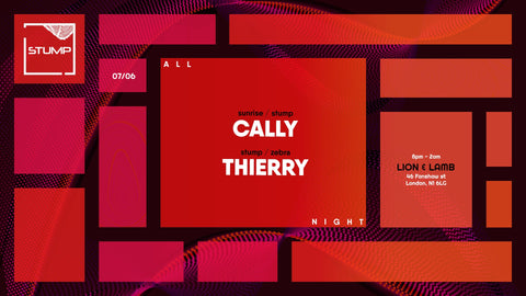 Tickets for 07-06-2019 - Stump with Cally b2b Thierry