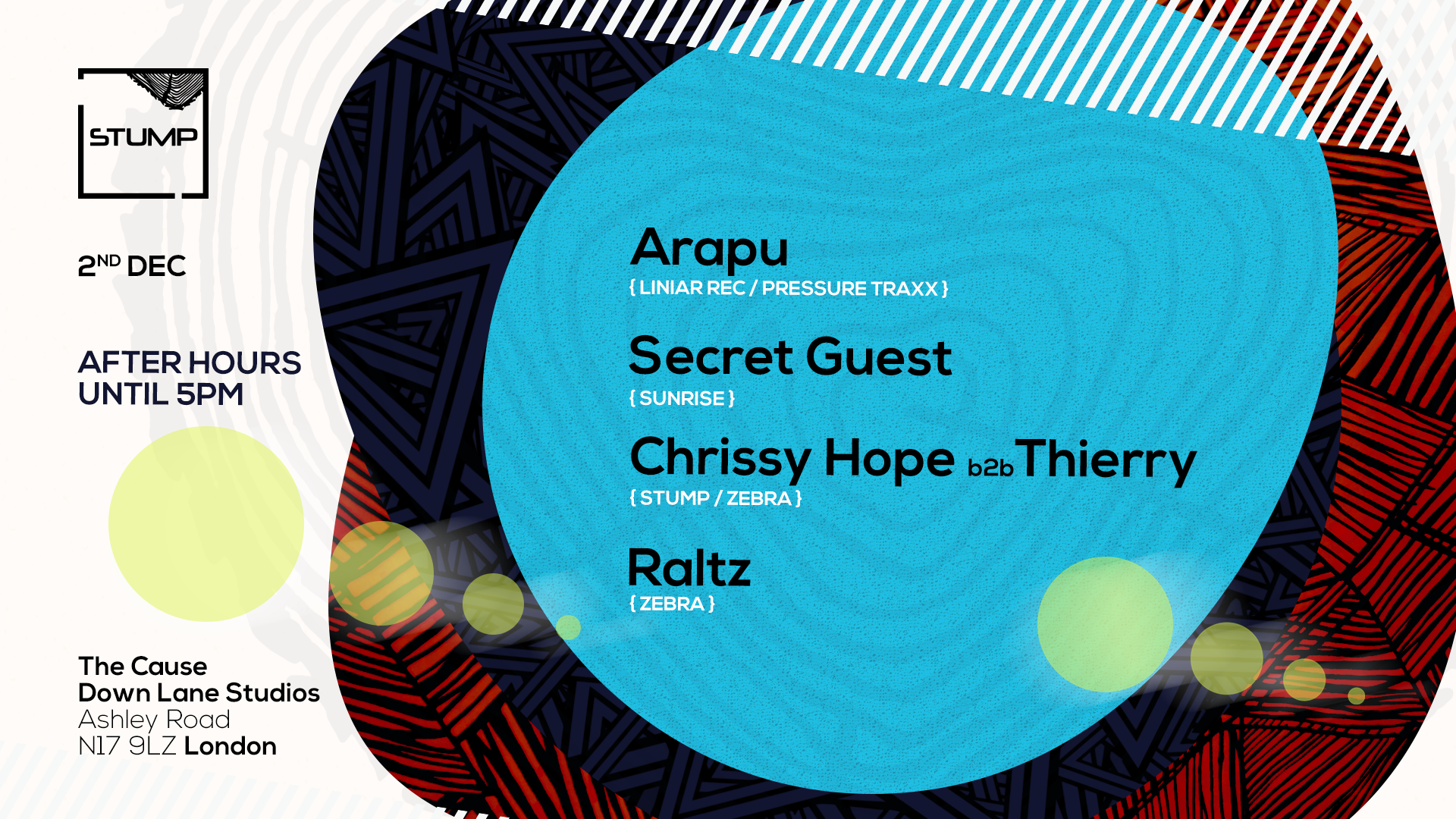 Tickets for 02-12-2018 - Stump Afterparty with Arapu Raltz Chrissy Hope Thierry Secret guest
