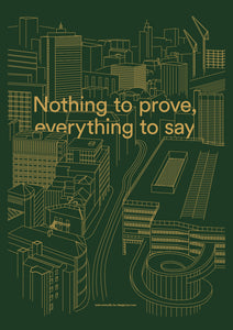 Nothing To Prove / Everything To Say