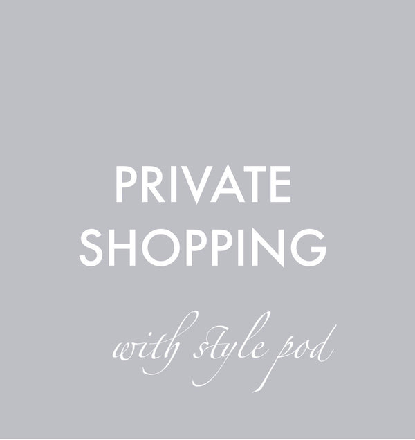 Private Shopping with Style Pod