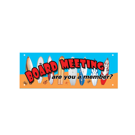 Board Meeting Metal Sign