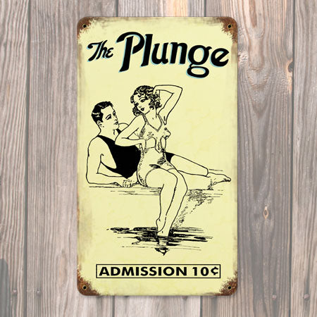The Plunge Metal Sign