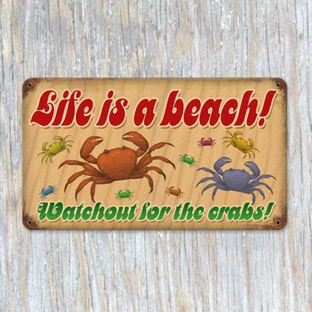 Life is a Beach Metal Sign