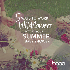 5 Ways to Work Wildflowers Into Your Summer Baby Shower