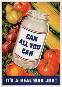 """Can All You Can"" Original WWII Propaganda Poster c. 1943"