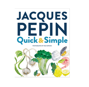 Quick & Simple by Jacques Pepin