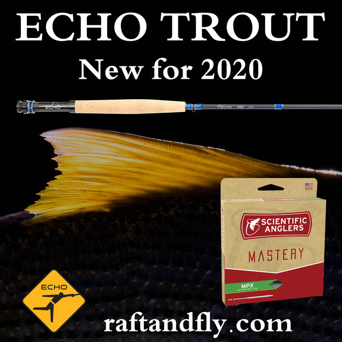 New Echo Trout with MPX line sale