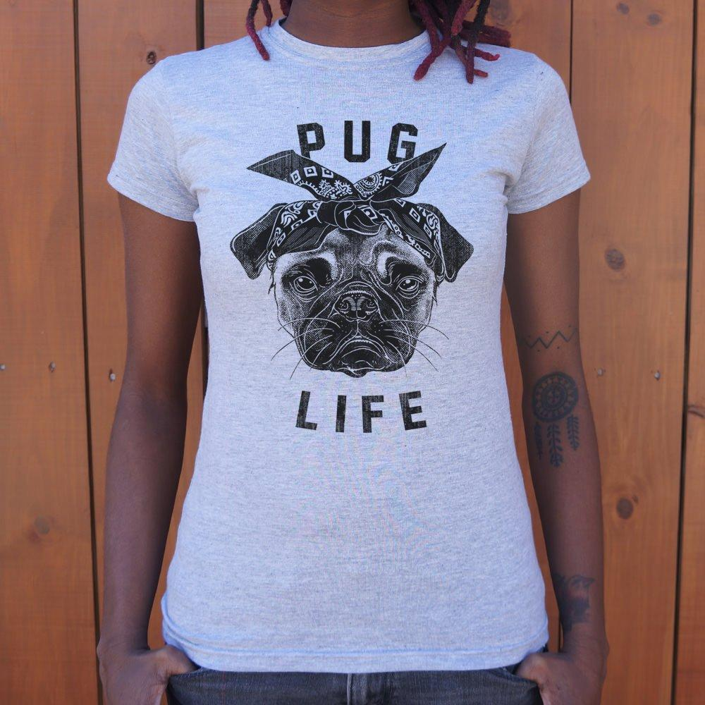 Pug Life Dog T-Shirt (Ladies) X-Large Snow