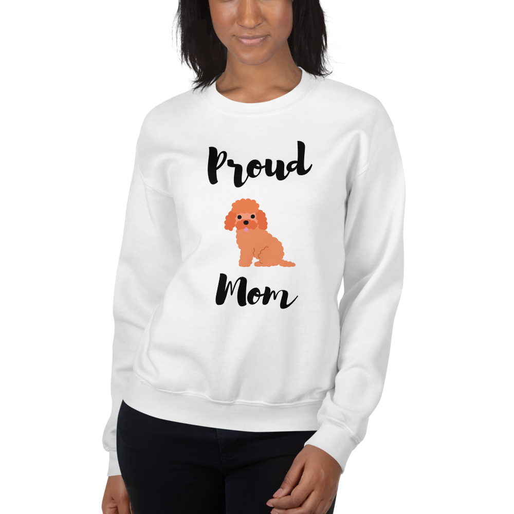 Proud Poodle Mom Sweatshirt White S