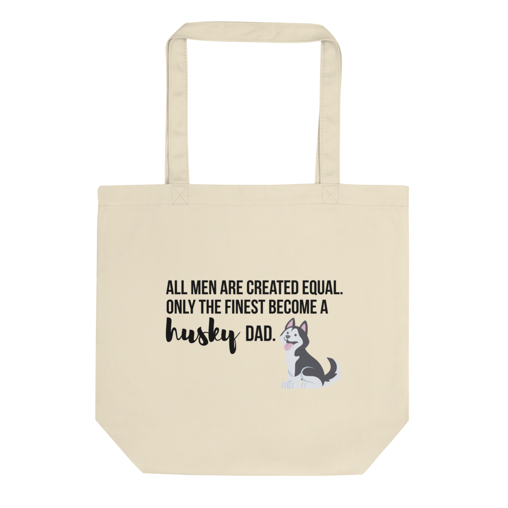 All Men Created Equal Husky Tote Bag