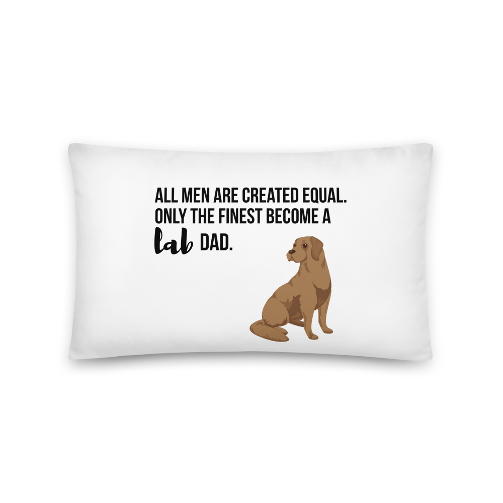 All Men Created Equal Lab Pillow 20×12