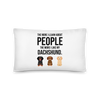 The More I Like My Dachshund Pillow 20×12