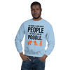 The More I Like My Poodle Men's Sweatshirt Light Blue S