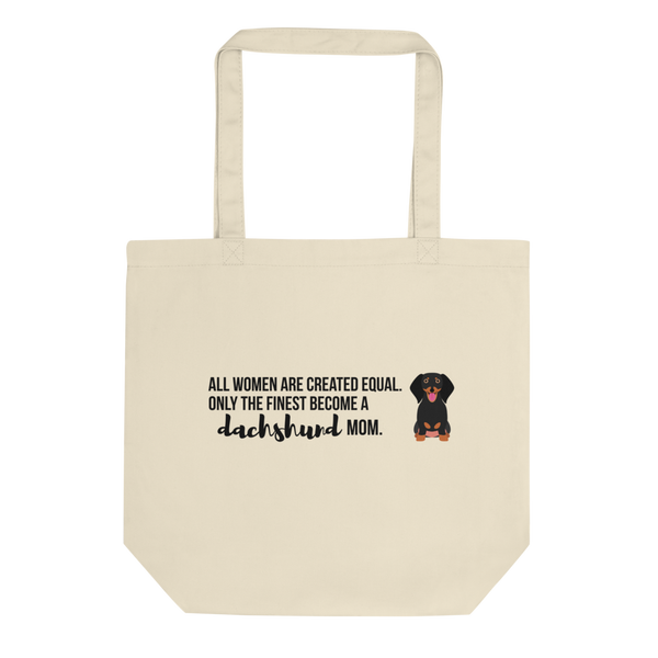 All Women Created Equal Dachshund Tote Bag