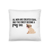 All Men Created Equal Pug Pillow 18×18