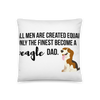 All Men Created Equal Beagle Pillow 18×18