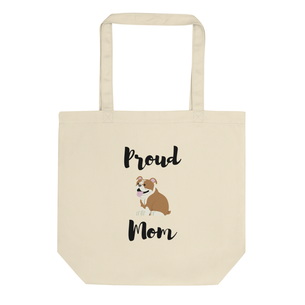 Proud Bulldog Mom Tote Bag