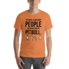 The More I Like My Pitbull Men's T-Shirt Burnt Orange XS