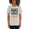 The More I Like My Retriever Women's T-Shirt Athletic Heather S