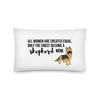 All Women Created Equal Shepherd Pillow 20×12