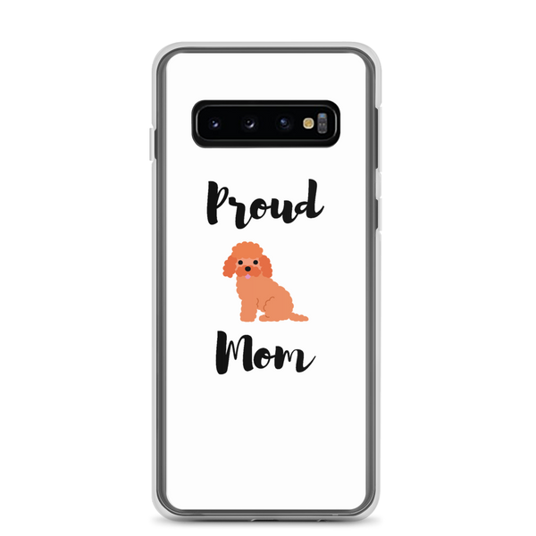 Proud Poodle Mom Samsung Case Samsung Galaxy S10