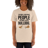 The More I Like My Bulldog Women's T-Shirt Heather Dust S